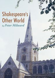 SHAKESPEARE'S OTHER WORLD
