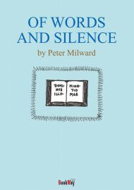 OF WORDS AND SILENCE