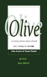 Olive, A letter from Anne Frank
