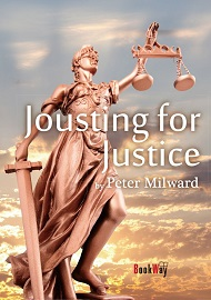 JOUSTING FOR JUSTICE