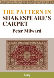 THE PATTERN IN SHAKESPEARE'S CARPET