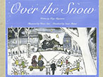 Over the Snow(雪渡り)・音声付 iBooks用(iPad iPhone iPod touch)
