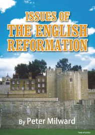 ISSUES OF THE ENGLISH REFORMATION
