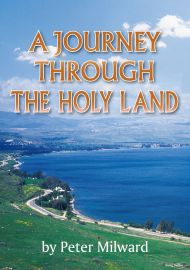 A JOURNEY THROUGH THE HOLY LAND